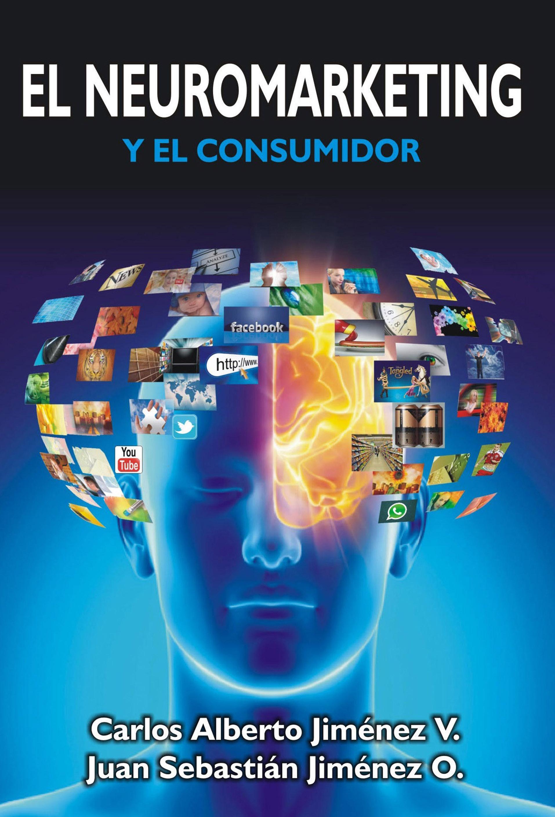 EL NEUROMARKETING Y EL CONSUMIDOR – Sencillez Y Orden @tataya.com.mx