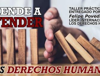 Taller práctico de DERECHOS HUMANOS entregado por Felipe Poveda, líder internacional
